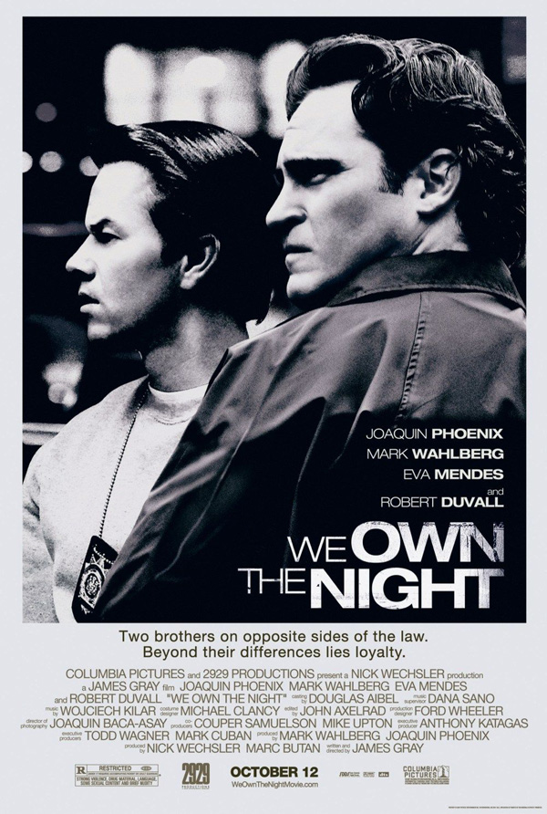 dome pondering movie review we own the night 2007