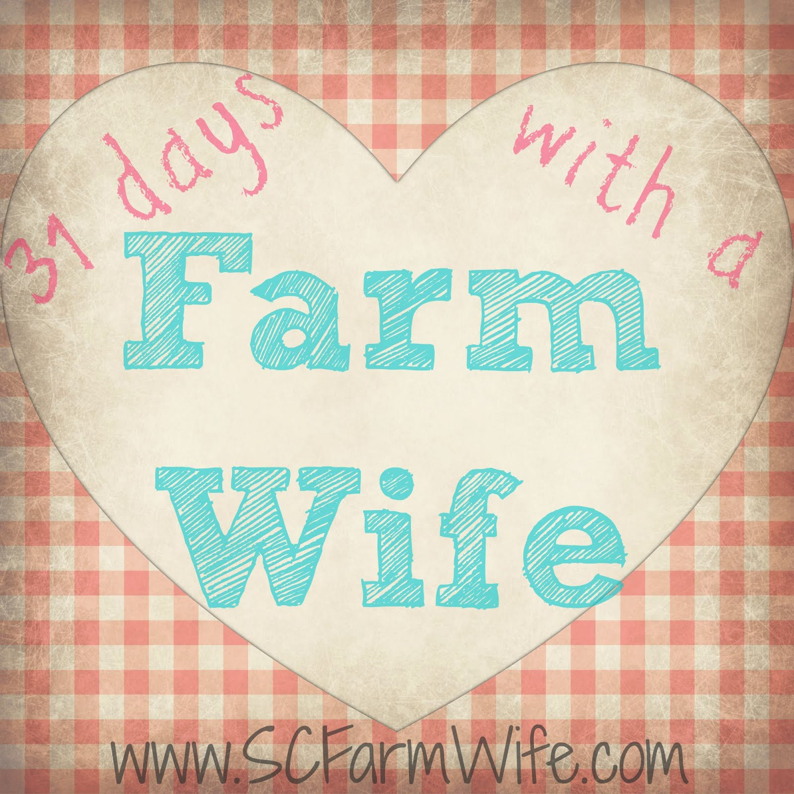 Life as a Farm Wife