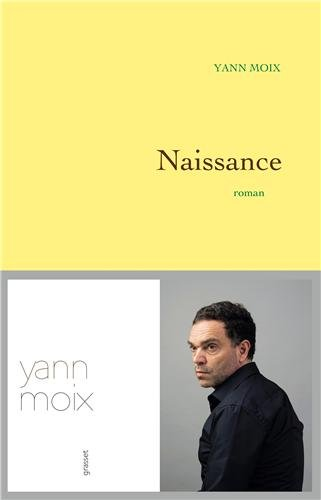 Naissance, Yann Moix