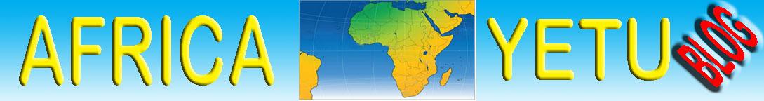 AFRICA YETU BLOG