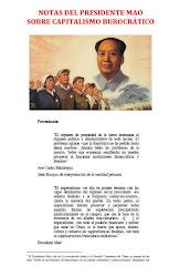 NOTAS DEL PRESIDENTE MAO SOBRE CAPITALISMO BUROCRÁTICO