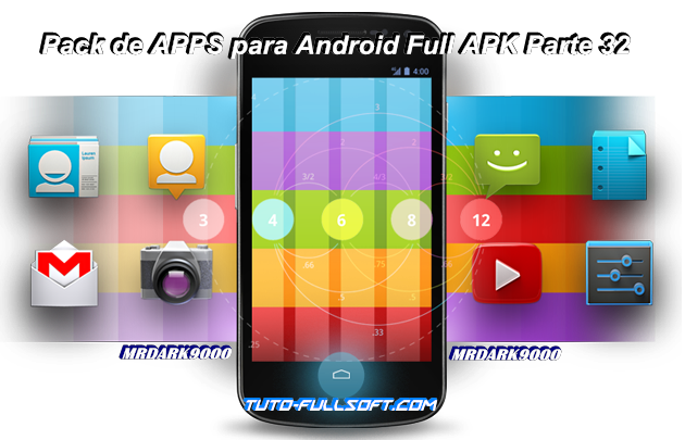Descargar Pack de Aplicaciones para Android Full APK Parte 32 [MG-4S-UL]