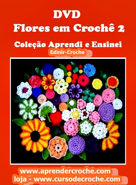 dvd coleção edinir-croche flores cursodecroche aprendercroche edinir-croche loja
