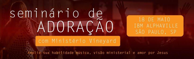 Seminário de Adoração | Vineyard Recursos