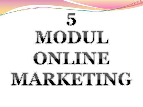 5 MODUL ONLINE MARKETING