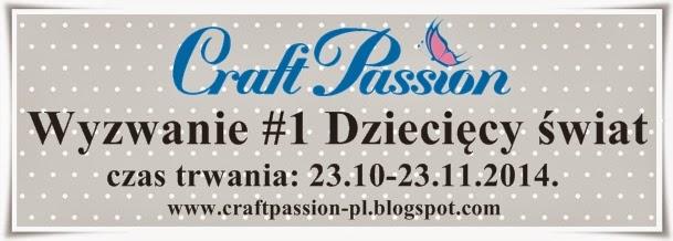 http://craftpassion-pl.blogspot.com/2014/10/wyzwanie-1-dzieciecy-swiat.html
