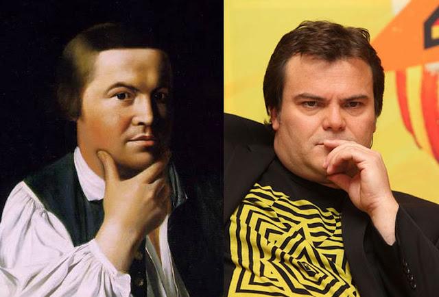 Parecidos razonables: Paul Revere y Jack Black.