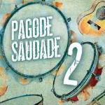 Pagode Saudade 2 2012