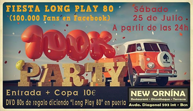 Flyer Fiesta Long Play 80 (Celebración 100.000 Fans Facebook)