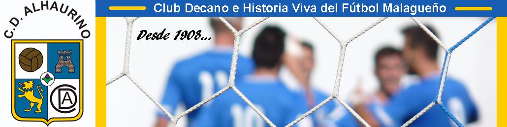 Club Deportivo Alhaurino | Web Oficial del Club Decano e Historia Viva del Fútbol Malagueño |