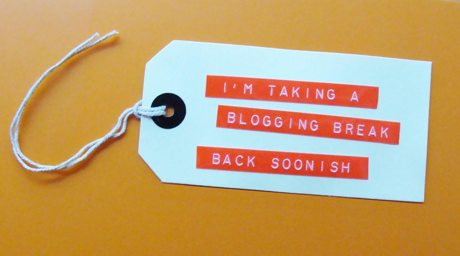 http://1.bp.blogspot.com/-BdizRhsr2aM/TfNo3wnslaI/AAAAAAAAAV4/qNIi2_XoXqg/s1600/BloggingBreak.jpg