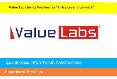 "Value Labs hiring Freshers as ""Entry Level Engineers"""