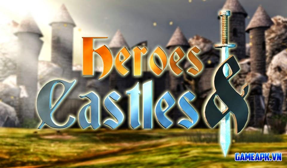 Heroes and Castles v1.00.11 hack full đá quý cho Android