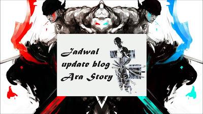 jadwal update blog ara story