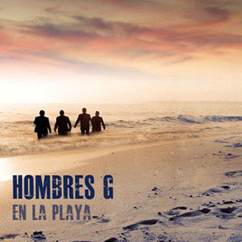 Download HOMBRES G 2011 – En La Playa | Música Para Compartir