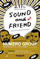 3/17(Fri) Sound and Friend meets Numero Group