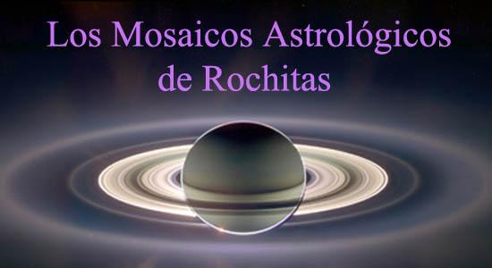 Los mosaicos astrológicos de Rochitas