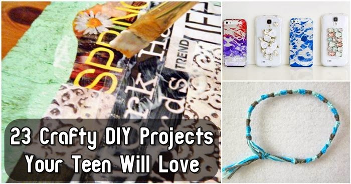 23 Crafty DIY Projects Your Teen Will Love