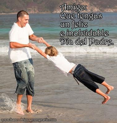 Amigo: ¡Feliz Día del Padre! (Imágenes para Facebook) - Felicidades Papá