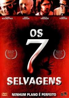 Os Sete Selvagens Dublado Online