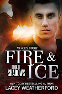 Vance's Story: Fire & Ice