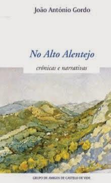 No Alto Alentejo <br> - Crónicas e narrativas