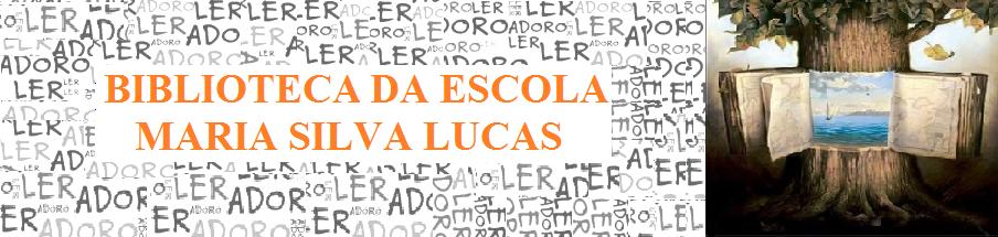 Biblioteca da Escola Maria Silva Lucas