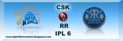 IPL 6 CSK vs RR Full Highlight Video Match CSK vs RR Live Scorecards