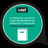 El portafolio educativo como instrumento de aprendizaje y evaluación (INTEF_2017_septiembre)