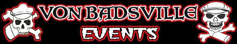 Von Badsville Events