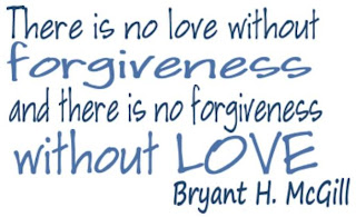 no love without forgiveness