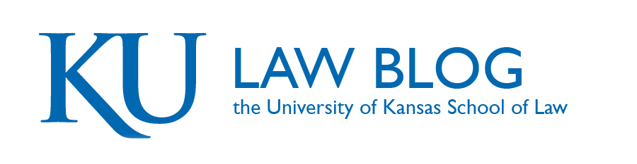 University of Kansas<br> School of Law Blog