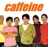 Aku Takkan Memiliki - Caffeine