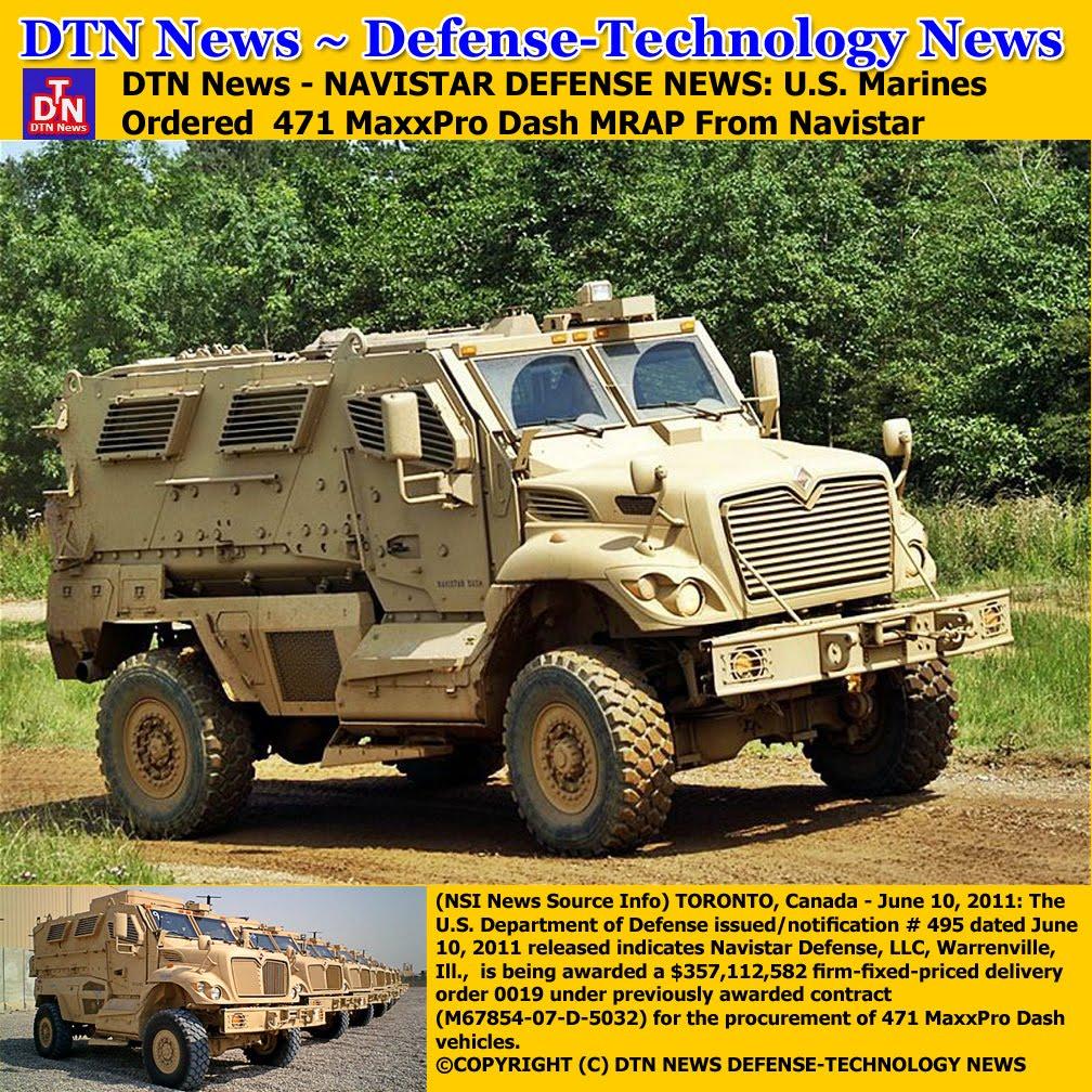 Dtn news navistar defense news u s marines ordered 471 maxxpro dash mrap from navistar nsi news source info 2061