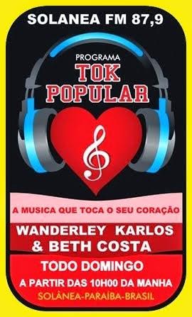RÁDIO SOLANEA FM: Programa Tok Popular