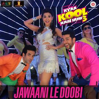 Jawaani Le Doobi - Kyaa Kool Hain Hum 3