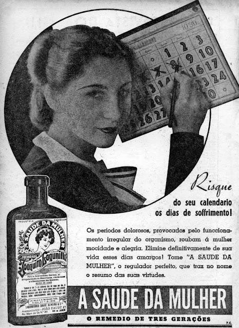 Propaganda do remédio feminino 'A Saúde da Mulher' nos anos 40: conteúdo voltado aos homens.