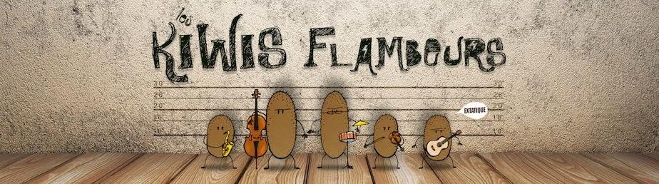 Les Kiwis Flambeurs