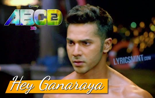 Hey Ganaraya from ABCD 2
