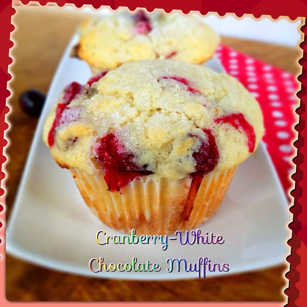 The Dutch Baker's Daughter: Cranberry-White Chocolate Muffins