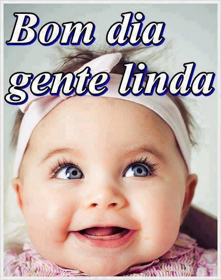Bom Dia, Gente Linda!
