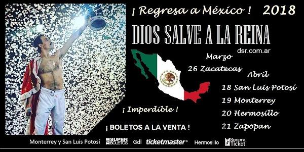 DIOS SALVE A LA REINA REGRESA A MEXICO MARZO/ABRIL 2018