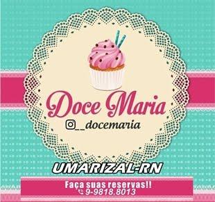 """DOCE MARIA """"Sensações irresistíveis até o último pedaço"""""""