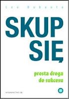 http://shczooreczek.blogspot.com/2013/09/skup-sie-prosta-droga-do-sukcesu-leo.html?q=skup+si%C4%99