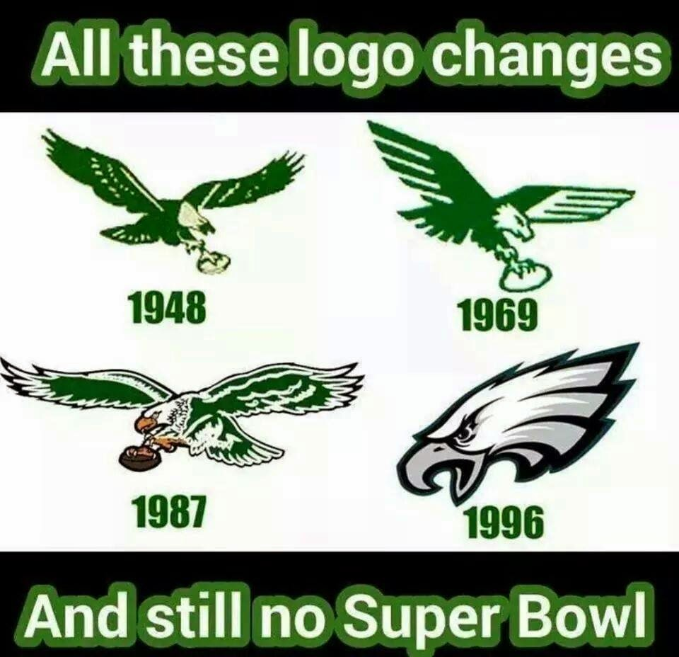 all these logo changes and still no super bowl. eagles 1948, 1969, 1987, 1996