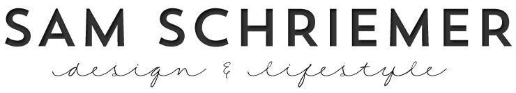 Sam Schriemer Design & Lifestyle