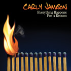 Carly Jamison: Everything Happens For A Reason