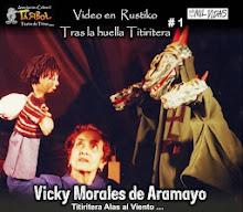 """Video en Rustiko No. 1 """"Vicky Morales de Aramayo, titiritera alas al viento"""""""