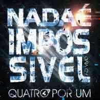 Download CD Quatro por Um   Nada É Impossível