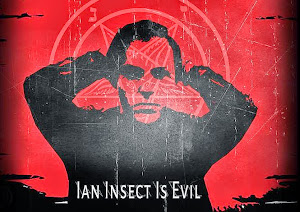 Ian Insect is Evil Podcast